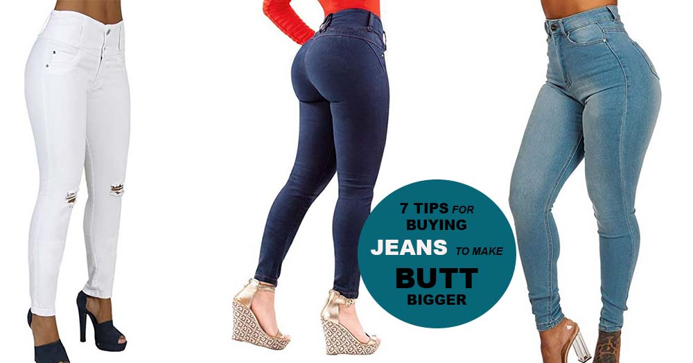 Tips for Buying Jeans That Make Your Booty Look Bigger